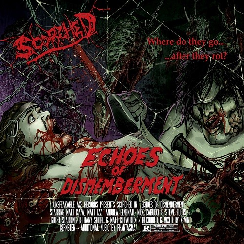 Scorched - Echoes Of Dismemberment (2016)