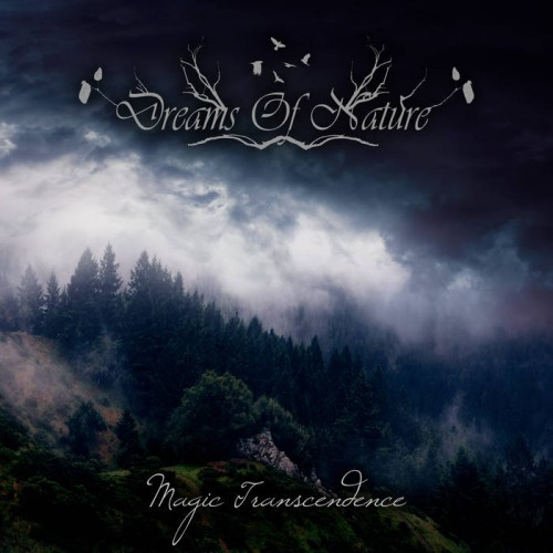 Dreams Of Nature - Magic Transcendence (2016)