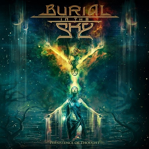 Burial In The Sky - Persistence Of Thought (2016)