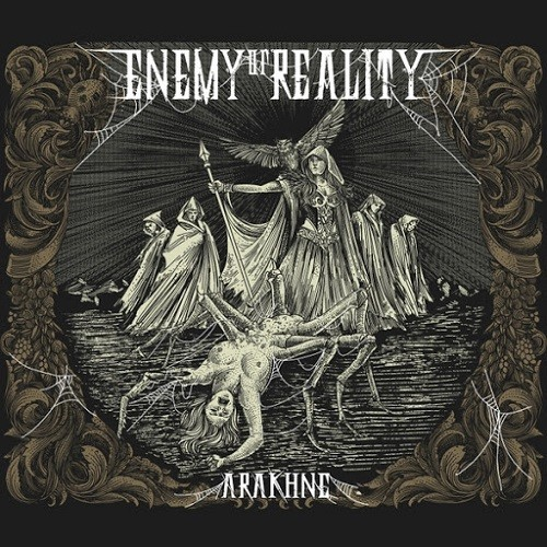 Enemy Of Reality - Arakhne (2016)