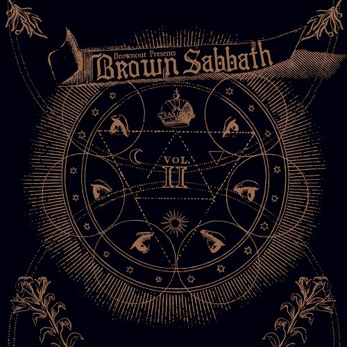 Brownout Presents Brown Sabbath - Brown Sabbath Vol. II (2016)