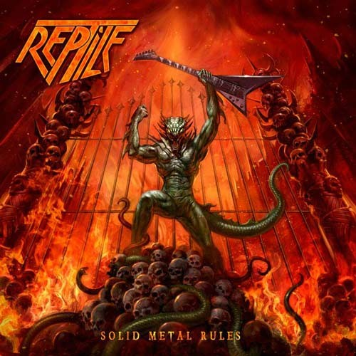 Reptile - Solid Metal Rules (2016)