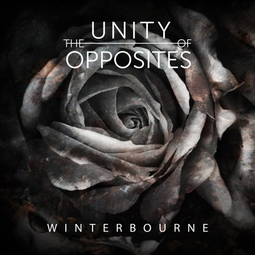 The Unity of Opposites - Winterbourne (2016)