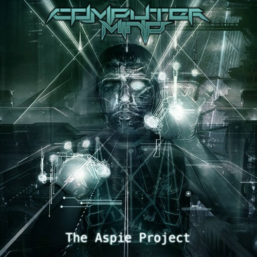 Computer Mind – The Aspie Project (2016)
