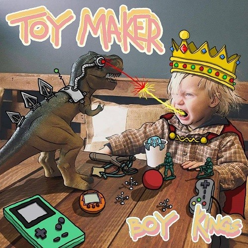 Toy Maker - Boy Kings (ep) (2016)