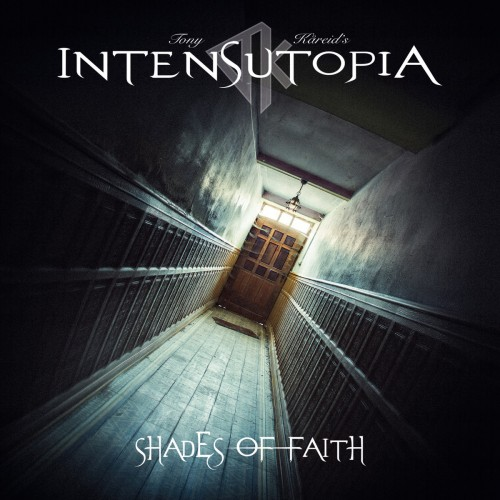 Tony Kåreid's Intensutopia - Shades of Faith (2016)