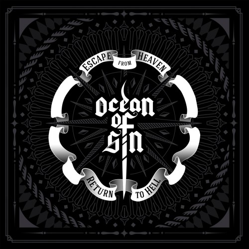 Ocean Of Sin - Escape From Heaven / Return To Hell (2016)