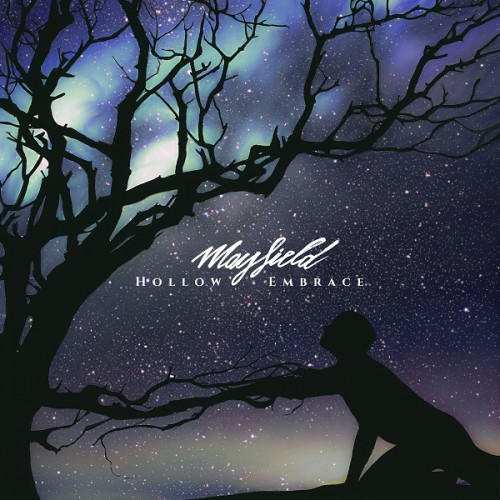 Mayfield - Hollow Embrace (ep) (2016)