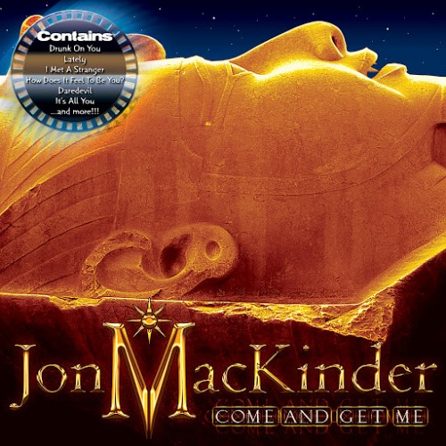 Jon Benton MacKinder - Come And Get Me (2016)
