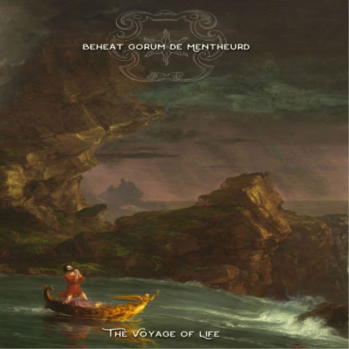 Beheat Gorum De Mentheurd - The Voyage of Life (2016)