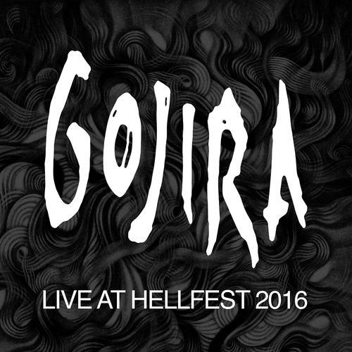 Gojira - Live At Hellfest 2016 (2016)