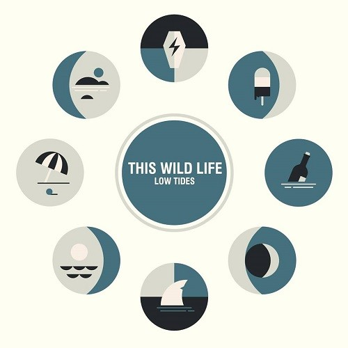 This Wild Life - Low Tides (2016)