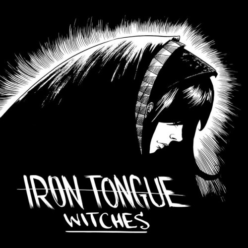 Iron Tongue - Witches (2016)
