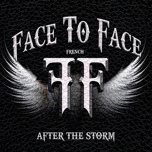 Face To Face - After The Storm (2016)