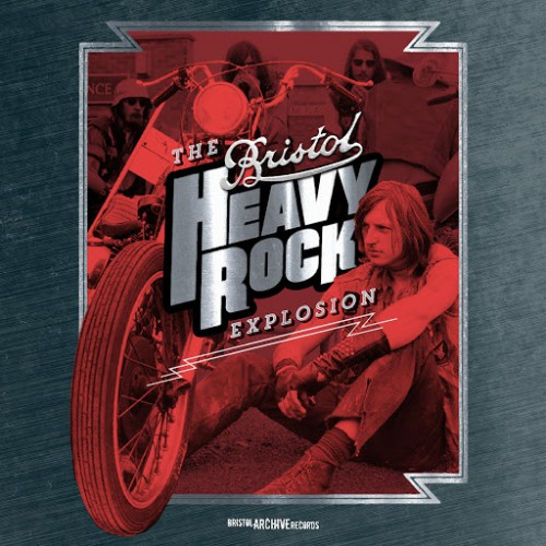Various Artists - The Bristol Heavy Rock Explosion (2016)