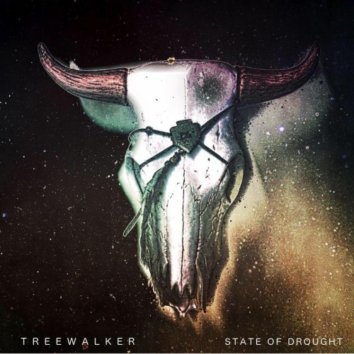Treewalker - State of Drought (2016)