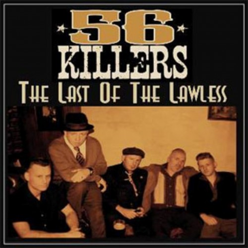 56 Killers - The Last Of The Lawless (2016)