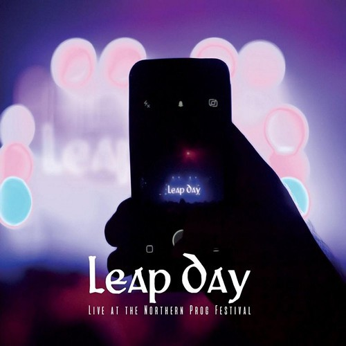 Leap Day - Live At The Northern Prog Festival (2016)