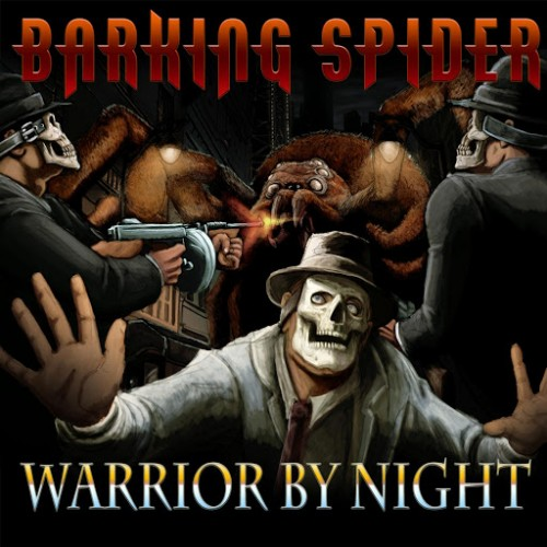 Barking Spider - Warrior by Night (2016)