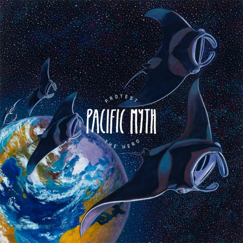 Protest The Hero - Pacific Myth (Deluxe Edition) (2016)