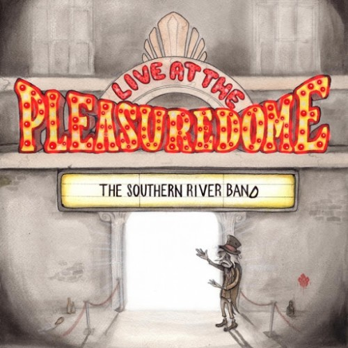 The Southern River Band - Live at the Pleasuredome (2016)