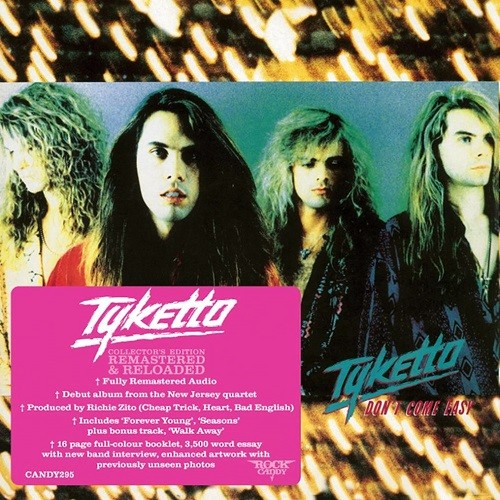 Tyketto - Don't Come Easy (Rock Candy Remaster) (2016)