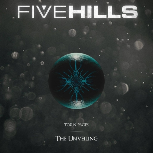 Five Hills - Torn Pages : The Unveiling (2016)