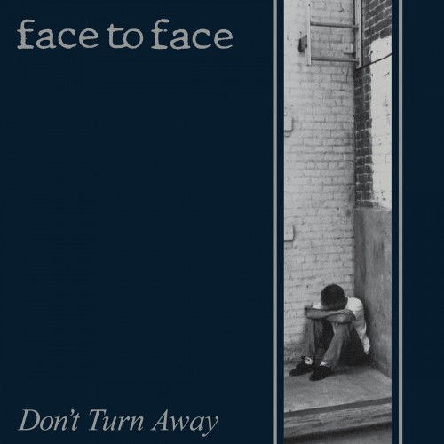 Face to Face - Dont Turn Away (1992, Remasterd 2016)