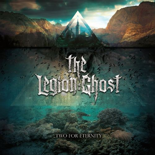 The Legion:Ghost - Two For Eternity (2016)