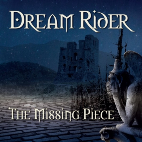The Missing Piece - Dream Rider (2017)