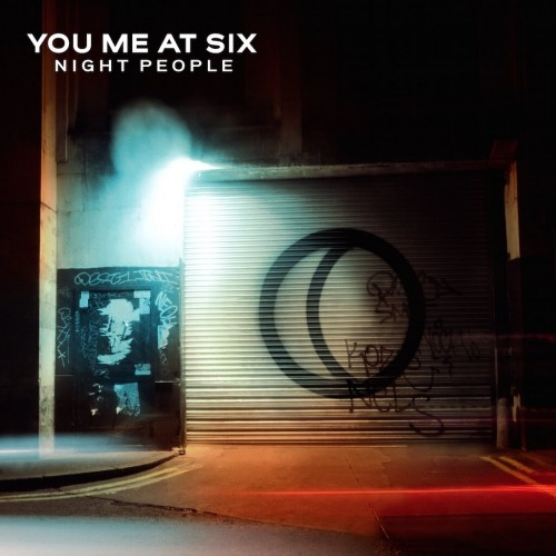 You Me At Six - Night People (2017)