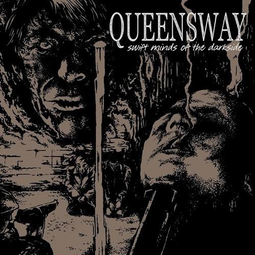Queensway - Swift Minds Of The Darkside (2017)