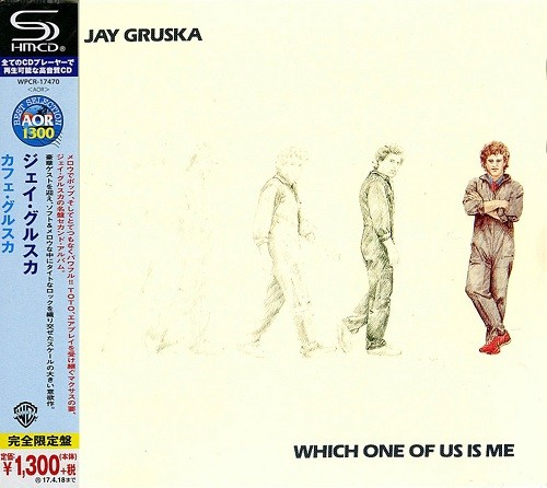 Jay Gruska - Which One Of Us Is Me (Japan SHM-CD Remastered) (2016)