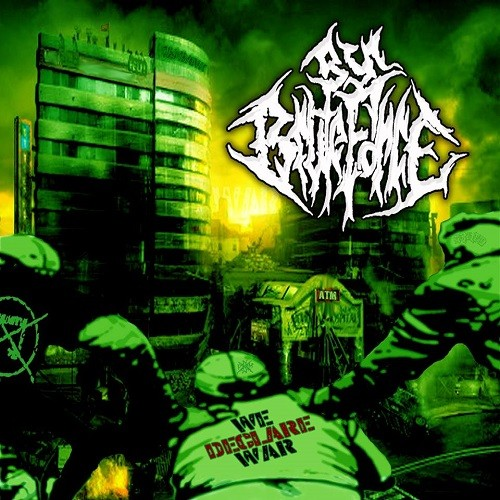 By Brute Force - We Declare War (2016)