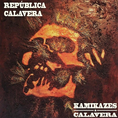 Kamikazes Calavera - República Calavera (2016)