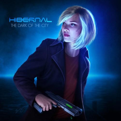 Hibernal - The Dark of the City (2017)