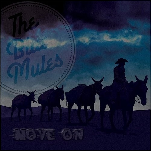 The Blue Mules - Move On (2016)