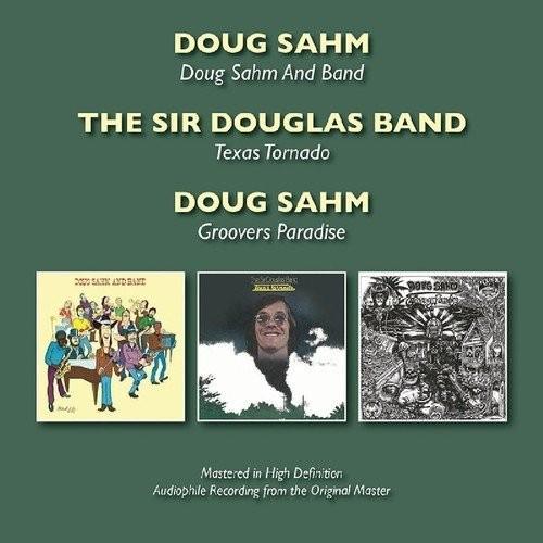 Doug Sahm - Doug Sahm and Band/Texas Tornado/Groovers Paradise (2016)