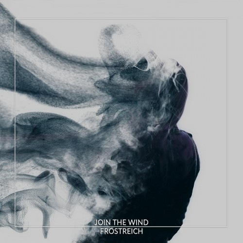 Frostreich - Join the Wind (2017)