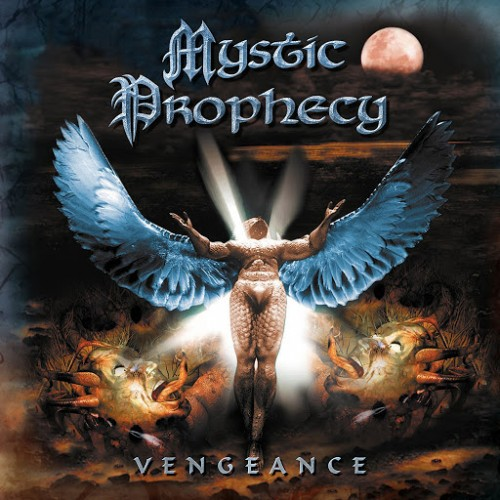 Mystic Prophecy - Vengeance (Reissue) (2017)