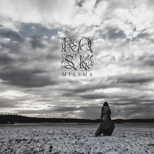 Rosk - Miasma (2017)