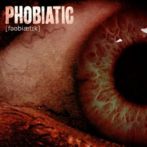 Phobiatic - Phobiatic (2017)