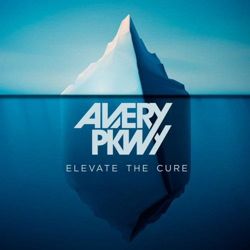 Avery Pkwy - Elevate The Cure (2016)