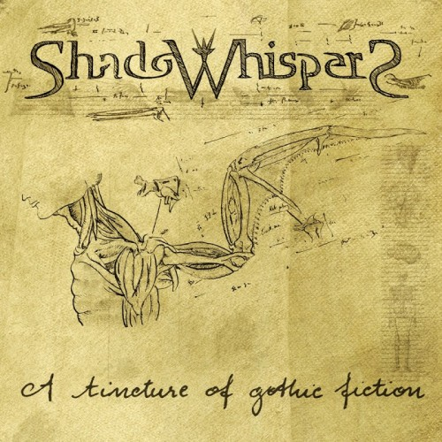 ShadoWhispers - A Tincture Of Gothic Fiction [ep] (2017)
