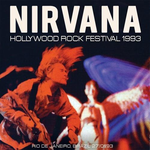Nirvana - Hollywood Rock Festival 1993 (2016)