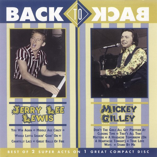 Jerry Lee Lewis & Mickey Gilley - Back To Back (1996)