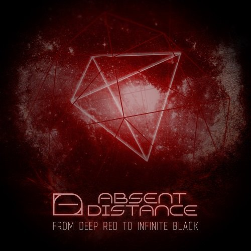 Absent Distance - From Deep Red To Infinite Black (2017)
