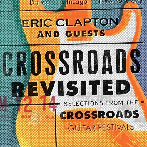 VA - Eric Clapton And Guests: Crossroads Revisited (2016)