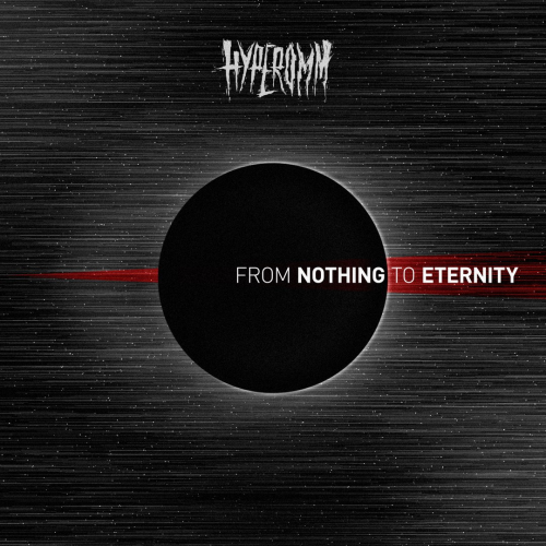 Hyperomm - From Nothing to Eternity (2017)