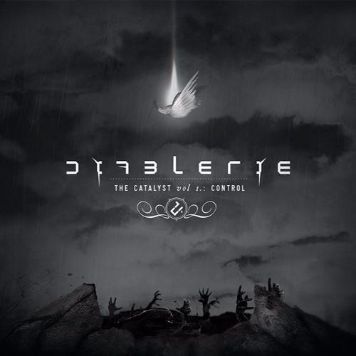 Diablerie - The Catalyst Vol. 1: Control (2017)